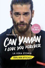 Can Yaman - I love you forever